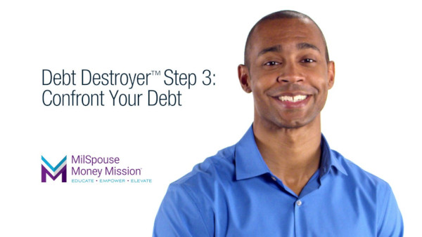 Debt Destroyer Step 3 - Confront Your Debt