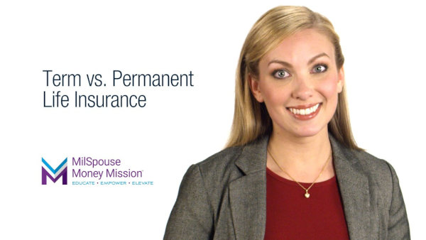 Plan your estate - insure your family - Term VS Permanent Life Insurance